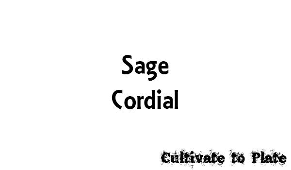 Sage Cordial Recipe