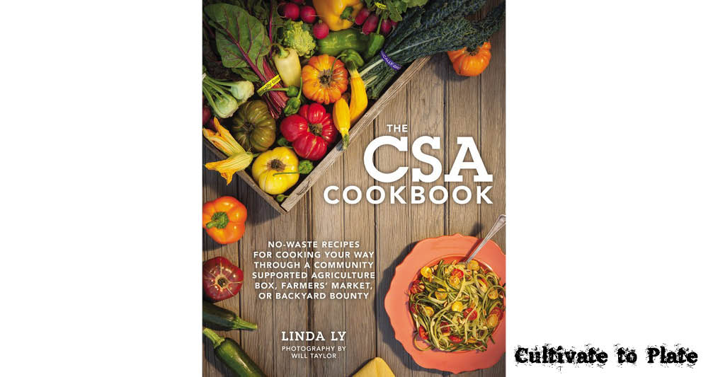 Garden book review the csa cookbook cultivate to plate garden book review the csa cookbook forumfinder Gallery