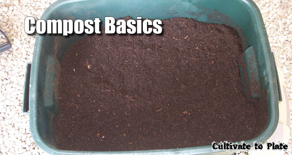 Composting Basics | Cultivatetoplate.com